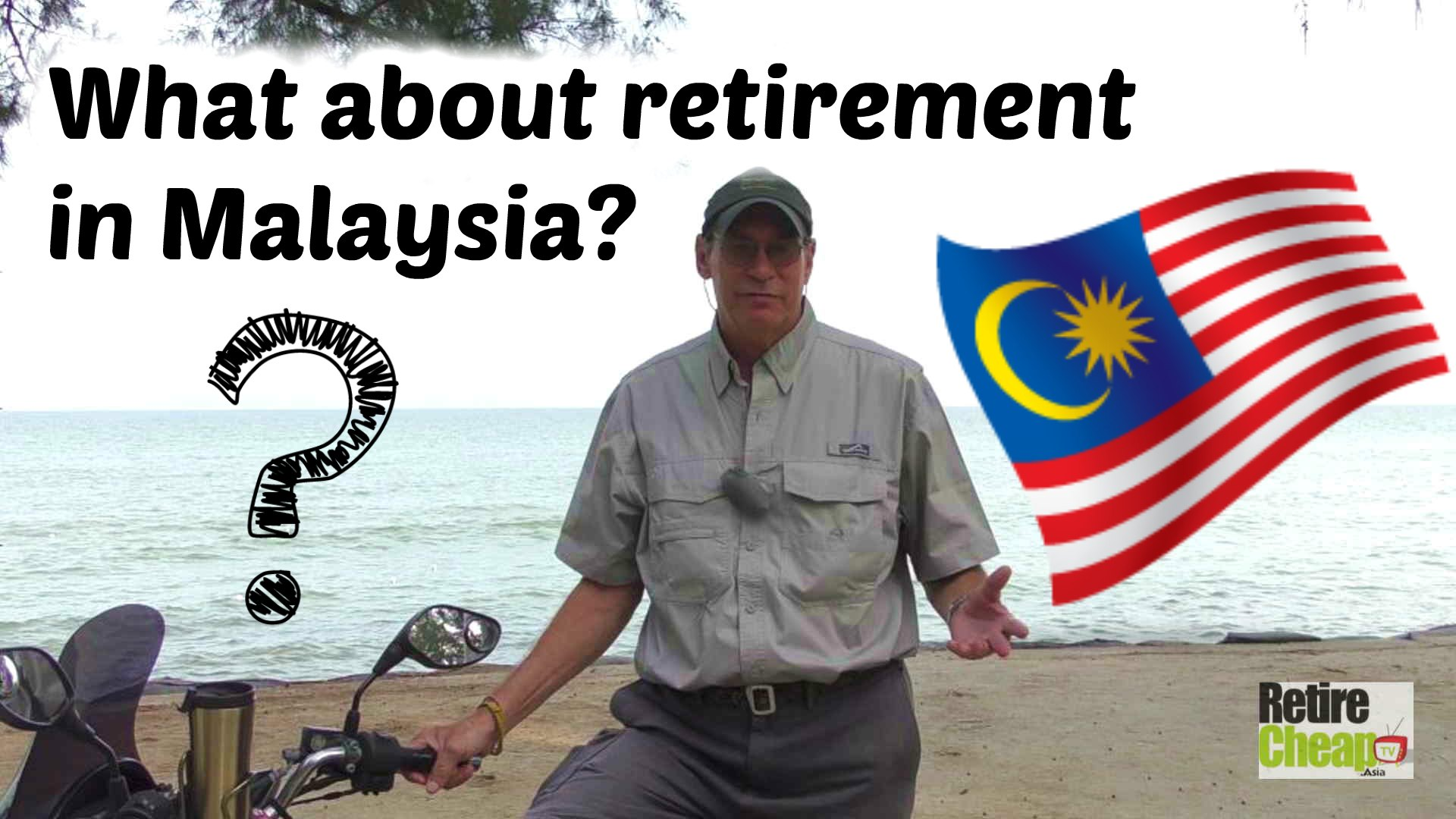 Malaysia vs Thailand for Retirement